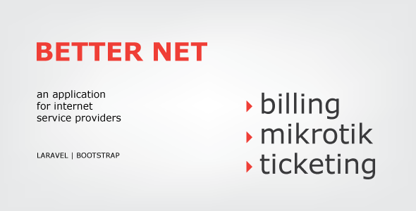 Better Net -  ISP Billing with Mikrotik & Ticketing