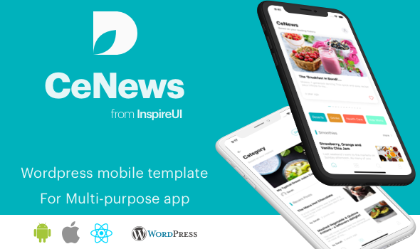 CeNews - Multipurpose Wordpress React Native app