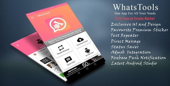 WhatsTools - Premium Whatsapp Tools | Beautiful UI, Admob, Push Notification