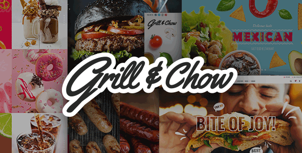 Grill and Chow - Fast Food, Pizza, and Diner Theme