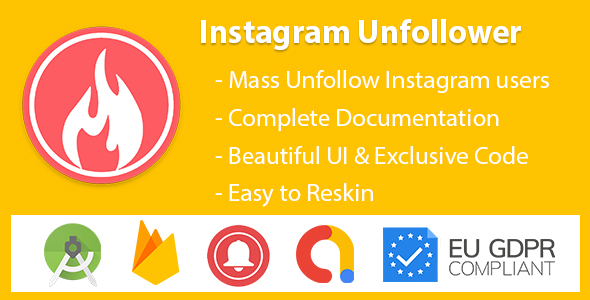 InstaUnfollow - Instagram Unfollower Tool (Admob & Firebase & GDPR)