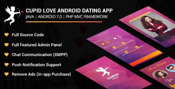 Cupid Love Dating Android Native Application