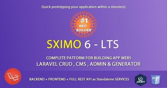 Laravel Multi Purpose Application - CRUD - CMS - Sximo 6