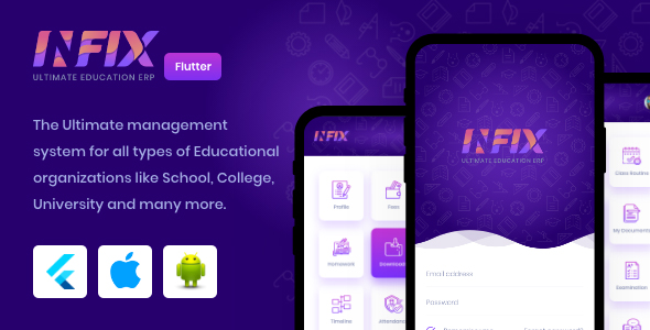 InfixEdu - Open Source Flutter for Android & iOS
