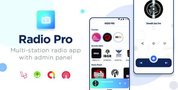 Radio Pro | Multi-station Radio App with Admin  Panel