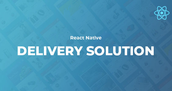 React Native Delivery Solution with Advance Website and CMS