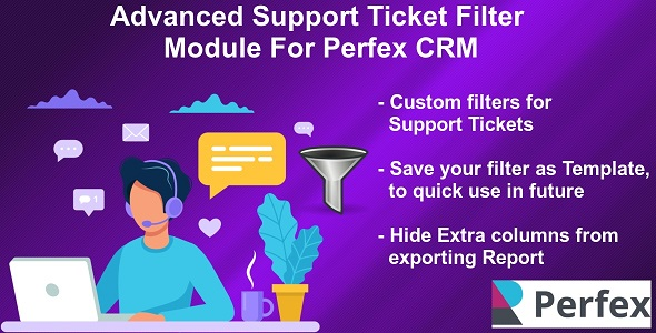 Advanced Support Tickets Filters Module for Perfex CRM