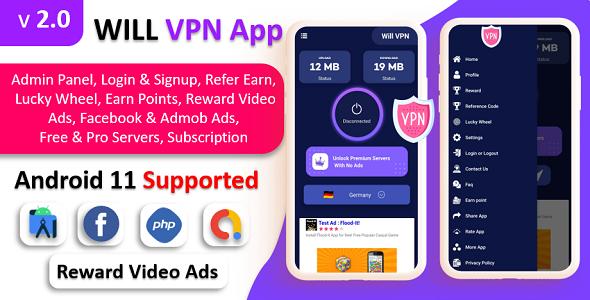 WILL VPN App - VPN App With Admin Panel   Secure VPN & Fast VPN   Refer & Earn   Reward Lucky Wheel
