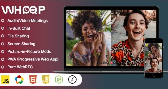 Whoop - One to One Video Meetings, Chat, File Share, Screen Share & PWA